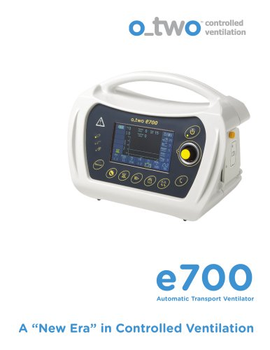 "Automatic Transport Ventilator e700 A ""New Era"" in Controlled Ventilation"