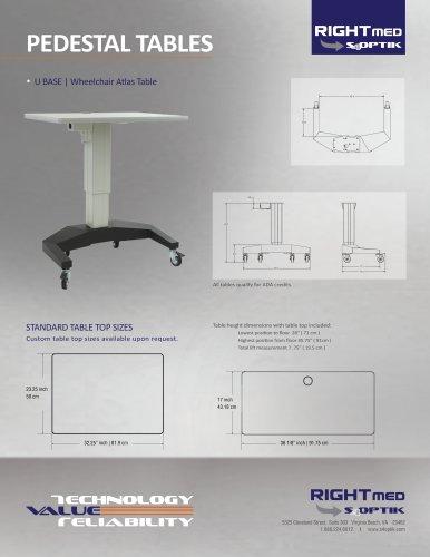 PEDESTAL TABLES U BASE   Wheelchair Atlas Table