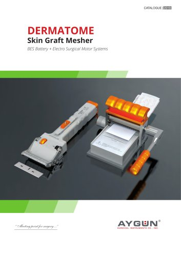 DERMATOME and MESHER SYSTEMS