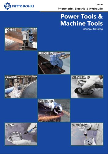 Power Tools & Machine Tools Pneumatic, Electric & Hydraulic General Catalog