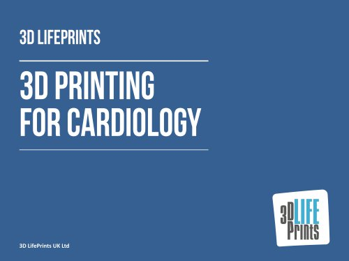 3D Printing for Cardiology