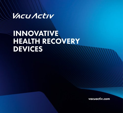 Vacu Activ Catalog with innovative health recovery devices 2021