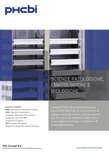 SCIENZE PATOLOGICHE, EMATOLOGICHE E  BIOLOGICHE