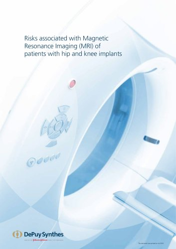 Risks associated with Magnetic Resonance Imaging (MRI) of patients with hip and knee implants