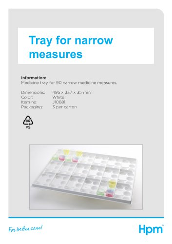 Tray for narrow measures