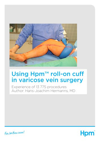 Using Hpm roll-on cuff in Varicose Vein Surgery